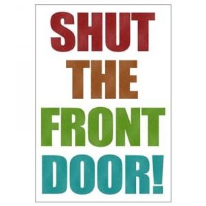shut_the_front_door-300x300